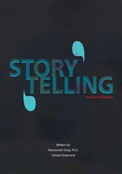 دانلود کتاب داستان سرایی؛ هنر تدریس (storytelling the art of teaching)