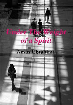 دانلود کتاب Under The Weight of a Spirit