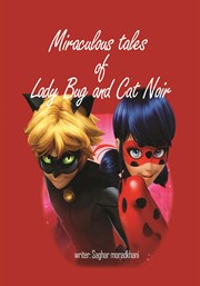 دانلود کتاب Miraculous tales of Lady Bug and Cat Noir