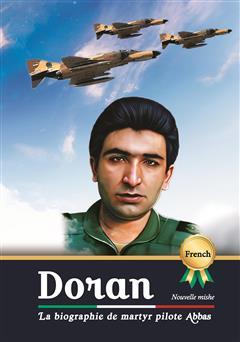 دانلود کتاب La biographie de martyr pilote Abbas Doran (زندگینامه خلبان شهید عباس دوران)