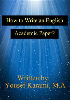 دانلود کتاب How to Write an English Academic Paper (چگونه میتوانیم یک مقاله علمی به زبان انگلیسی بنویسیم؟)