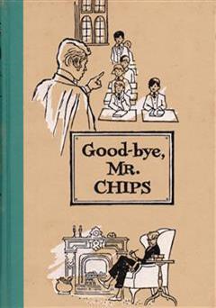 کتاب goodbye mr chips (خداحافظ آقای چیپس)