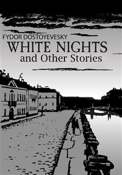 دانلود کتاب White Nights and Other Stories (شبهای سفید و داستانهای دیگر)