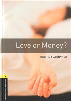 کتاب عشق یا ثروت (Love Or Money)