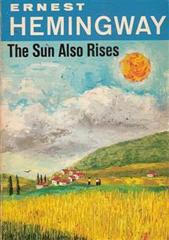 دانلود کتاب The Sun Also Rises (خورشید همچنان می دمد)