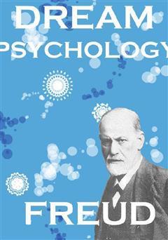 دانلود کتاب Dream Psychology (روانشناسی رویا)