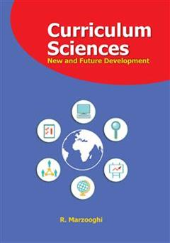 کتاب Curriculum Sciences: New and Future Development