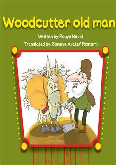 دانلود کتاب Woodcutter Old Man (پیرمرد هیزم شکن)