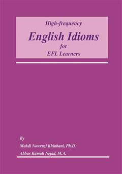 دانلود کتاب High frequency English Idioms for EFL Learners (اصطلاحات انگلیسی با تکرار زیاد برای زبان آموزان EFL)