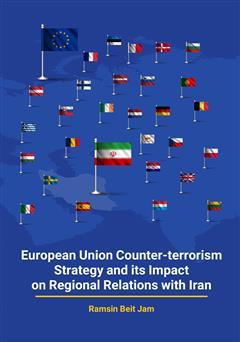 دانلود کتاب استراتژی ضد تروریسم اتحادیه اروپا و تاثیرات آن در روابط منطقهای با ایران