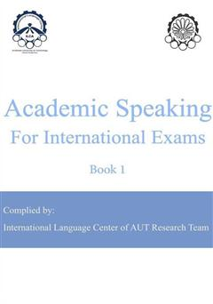دانلود کتاب Academic Speaking For International Exams: Book 1