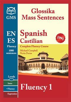دانلود کتاب Spanish Fluency 1: complete fluency course (دوره کامل اسپانیایی روان 1)